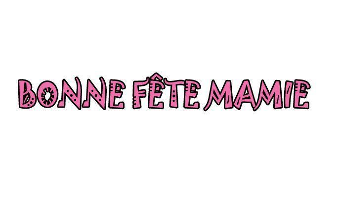 BONNE-FETE-MAMIE_1.jpg